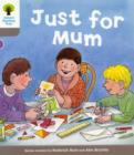 Oxford Reading Tree: Level 1: Decode and Develop: Just for Mum - Book