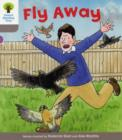 Oxford Reading Tree: Level 1: Decode and Develop: Fly Away - Book