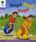 Oxford Reading Tree: Level 1+: Decode and Develop: Hop, Hop, Pop! - Book