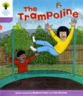 Oxford Reading Tree: Level 1+: Decode and Develop: The Trampoline - Book