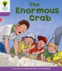 Oxford Reading Tree: Level 1+: Decode and Develop: The Enormous Crab - Book