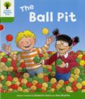 Oxford Reading Tree: Level 2: Decode and Develop: The Ball Pit - Book