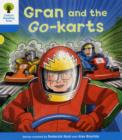 Oxford Reading Tree: Level 3: Decode and Develop: Gran and the Go-karts - Book