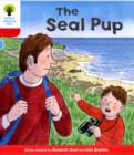 Oxford Reading Tree: Level 4: Decode and Develop The Seal Pup - Book