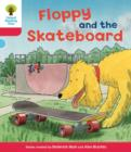 Oxford Reading Tree: Level 4: Decode and Develop Floppy and the Skateboard - Book