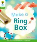 Oxford Reading Tree: Level 2: Floppy's Phonics Non-Fiction: Make a Ring Box - Book