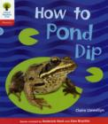 Oxford Reading Tree: Level 4: Floppy's Phonics Non-Fiction: How to Pond Dip - Book