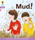 Oxford Reading Tree: Level 1+: Floppy's Phonics Fiction: Mud! - Book