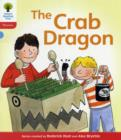 Oxford Reading Tree: Level 4: Floppy's Phonics Fiction: The Crab Dragon - Book