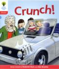 Oxford Reading Tree: Level 4: Floppy's Phonics Fiction: Crunch! - Book