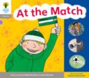 Oxford Reading Tree: Level 1: Floppy's Phonics: Sounds and Letters: At the Match - Book