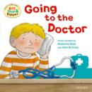 Oxford Reading Tree: Read With Biff, Chip & Kipper First Experience Going to the Doctor - Book