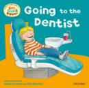 Oxford Reading Tree: Read With Biff, Chip & Kipper First Experiences Going to Dentist - Book