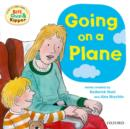 Oxford Reading Tree: Read With Biff, Chip & Kipper First Experiences Going On a Plane - Book