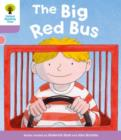 Oxford Reading Tree: Level 1+ More a Decode and Develop The Big Red Bus - Book