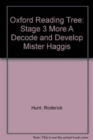 Oxford Reading Tree: Level 3 More a Decode and Develop Mister Haggis - Book