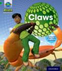 Project X: Alien Adventures: Green: Claws - Book