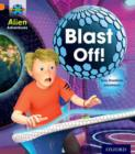 Project X: Alien Adventures: Orange: Blast Off! - Book