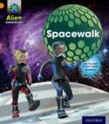 Project X: Alien Adventures: Orange: Spacewalk - Book