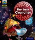 Project X: Alien Adventures: Orange: The Junk Cruncher - Book