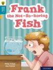 Oxford Reading Tree Word Sparks: Level 9: Frank the Not-So-Boring Fish - Book