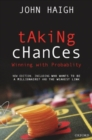 Taking Chances : Winning with Probability - Book