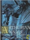 The Arthurian Annals : The Tradition in English from 1250-2000 - Book