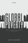 Global Poverty : Deprivation, Distribution, and Development Since the Cold War - Book