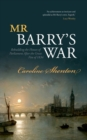 Mr Barry's War : Rebuilding the Houses of Parliament after the Great Fire of 1834 - Book