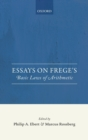 Essays on Frege's Basic Laws of Arithmetic - Book