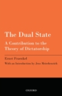 The Dual State : A Contribution to the Theory of Dictatorship - Book