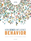 How Genes Influence Behavior 2e - Book