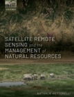 Satellite Remote Sensing and the Management of Natural Resources - Book