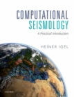 Computational Seismology : A Practical Introduction - Book
