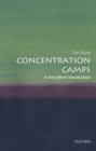 Concentration Camps: A Very Short Introduction - Book