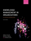 Knowledge Management in Organizations : A critical introduction - Book