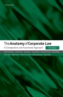 The Anatomy of Corporate Law : A Comparative and Functional Approach - Book