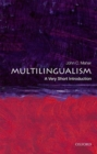 Multilingualism: A Very Short Introduction - Book