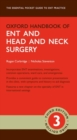 Oxford Handbook of ENT and Head and Neck Surgery - Book