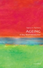 Ageing: A Very Short Introduction - Book