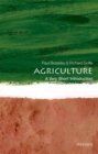 Agriculture: A Very Short Introduction - Book