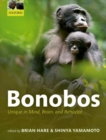 Bonobos : Unique in Mind, Brain, and Behavior - Book