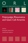 Polymyalgia Rheumatica and Giant Cell Arteritis - Book