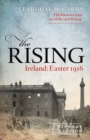 The Rising (Centenary Edition) : Ireland: Easter 1916 - Book
