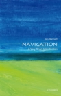 Navigation: A Very Short Introduction - Book