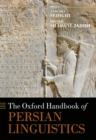 The Oxford Handbook of Persian Linguistics - Book