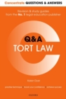 Concentrate Questions and Answers Tort Law : Q&A Revision and Study Guide - Book
