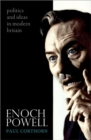 Enoch Powell : Politics and Ideas in Modern Britain - Book