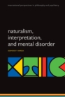 Naturalism, interpretation, and mental disorder - Book