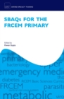 SBAQs for the FRCEM Primary - Book